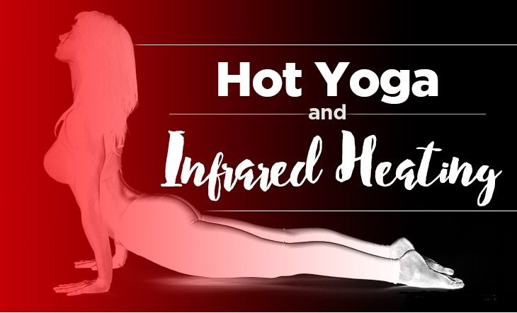 why-yogis-are-loving-hot-yoga-with-infrared-heating-article